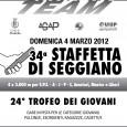 Domenica 4 marzo 2012 l'Athletic Team Pioltello organizza presso il centro sportivo di via Piemonte, la 34° edizione dellaStaffetta di Seggianoe il24° Trofeo dei Giovani. Per tutte le informazioni […]