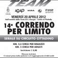 """Venerdi 20 aprile 2012, alle ore 19.00, l'ASD Athletic Team, organizza la 14° edizione della manifestazione """"Correndo per Limito"""", corsa serale su circuito cittadino. VOLANTINOcompleto"""