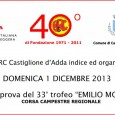 Domenica prossima inizia, con la prova di Castiglione d'Adda, il 33° Trofeo Emilio Monga. Per tutte le info: www.trofeomonga.it