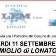 """VENERDI 11 SETTEMBRE 2015 ore 19:00 """"XVI MIGLIO di LONATO"""" info: http://www.clubdelmiglio.it/volantino%20miglio%20lonato%202…"""
