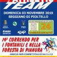 Domenica 3 novembre 2019 vi aspettiamo per la14° edizione diCorrendo per i fontanili e nella foresta di pianura, marcia non competitiva, a passo libero, di km 5, 13 che attraversa […]